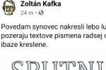 Zoltán žije!